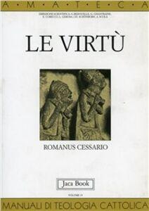 Libro Le virtù Romanus Cessario