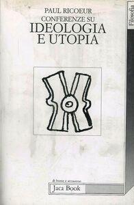 Conferenze su ideologia e utopia