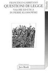 Questioni di legge. Valore ed etica in Pierre Klossowski