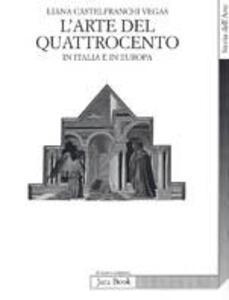 L' arte del Quattrocento in Italia e in Europa
