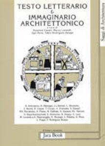 Libro Immaginario architettonico e testo letterario