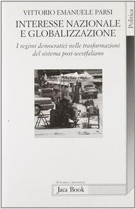 Interesse nazionale e globalizzazione. I regimi democratici del sistema post-westfaliano