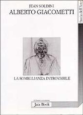 Alberto Giacometti. La somiglianza introvabile