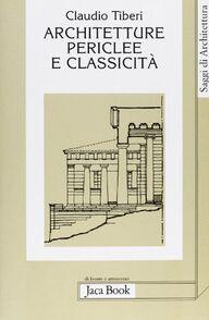 Architetture periclee e classicità