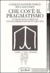 Che cos'è il pragmatismo