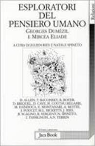 Esploratori del pensiero umano. Georges Dumézil e Mircea Eliade
