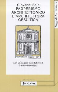 Pauperismo architettonico e architettura gesuitica. Dalla chiesa ad aula al Gesù di Roma