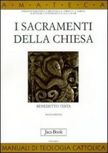 Libro I sacramenti della Chiesa Benedetto Testa