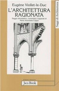 L' architettura ragionata