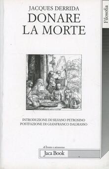 Donare la morte - Jacques Derrida - copertina