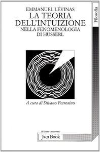 La teoria dell'intuizione nella fenomenologia di Husserl