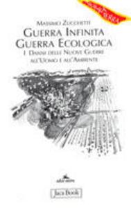 Libro Guerra infinita, guerra ecologica Massimo Zucchetti