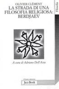 Libro La lunga strada di una filosofia religiosa: Berdjaev Olivier Clément