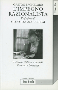 Libro L' impegno razionalista Gaston Bachelard