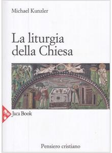 Libro La liturgia della Chiesa. Vol. 10 Michael Kunzler