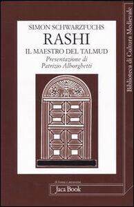 Rashi. Il maestro del Talmud