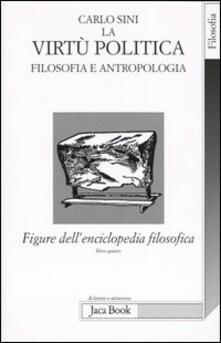 Winniearcher.com Figure dell'enciclopedia filosofica «Transito Verità». Vol. 4: La virtù politica. Filosofia e antropologia. Image