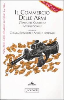 Ilmeglio-delweb.it Il commercio delle armi. L'Italia nel contesto internazionale Image