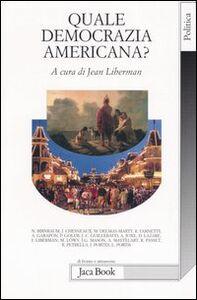 Libro Quale democrazia americana?