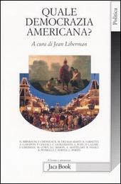 Quale democrazia americana?