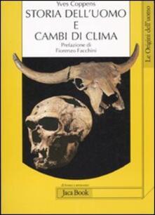 Storia dell'uomo e cambi di clima - Yves Coppens - copertina