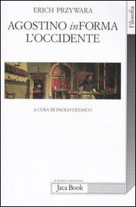 Libro Agostino inForma l'Occidente Erich Przywara