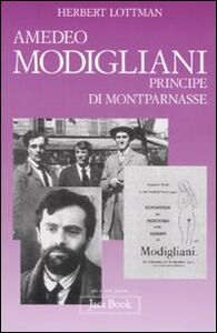 Libro Amedeo Modigliani, principe di Montparnasse Herbert Lottman