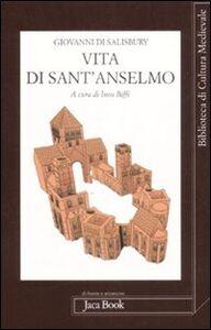 Foto Cover di Vita di sant'Anselmo, Libro di Giovanni di Salisbury, edito da Jaca Book