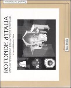 Libro Rotonde d'Italia. Analisi tipologica della pianta centrale