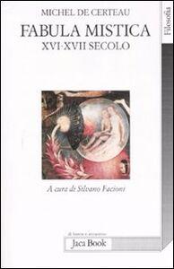 Libro Fabula mistica. XVI-XVII secolo Michel de Certeau