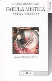 Fabula mistica. XVI-XVII secolo