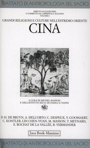 Trattato di antropologia del sacro. Vol. 8: Grandi religioni e culture nell'Estremo Oriente. Cina.