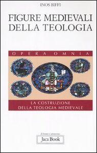 Foto Cover di Figure medievali della teologia. La costruzione della teologia medievale. Vol. 3, Libro di Inos Biffi, edito da Jaca Book