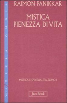 Premioquesti.it Mistica e spiritualità. Vol. 1\1: Mistica pienezza di vita. Image