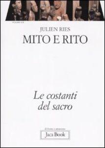 Libro Opera omnia. Vol. 4\2: Mito e rito. Le costanti del sacro. Julien Ries