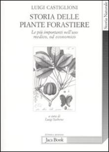 Amatigota.it Storia delle piante forastiere. Le più importanti nell'uso medico od alimentare Image