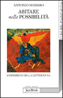 Abitare nella possibilità - Antonio Spadaro - copertina