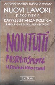 Libro Nuovi lavori, flexicurity e rappresentanza politica Antonio Panzeri , Filippo Di Nardo