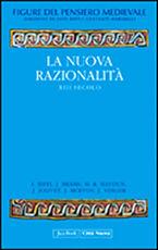 Libro Figure del pensiero medievale. Vol. 4: La nuova razionalità. XIII secolo.