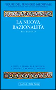 Grandtoureventi.it Figure del pensiero medievale. Vol. 4: La nuova razionalità. XIII secolo. Image