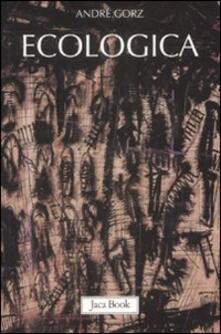 Ecologica - André Gorz - copertina