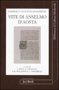 Libro Vite di Anselmo d'Aosta. Testo latino a fronte Eadmero di Canterbury , Giovanni di Salisbury