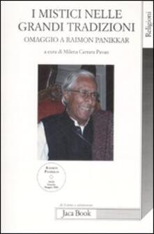 I mistici nelle grandi tradizioni. Omaggio a Raimon Panikkar. Con DVD.pdf