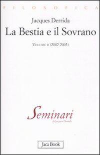 La bestia e il sovrano. Vol. 2: (2002-2003).
