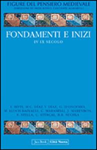 Libro Figure del pensiero medievale. Vol. 1: Fondamenti e inizi IV-IX secol.