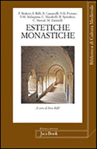 Foto Cover di Estetiche monastiche, Libro di  edito da Jaca Book