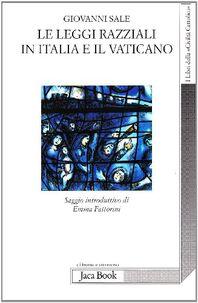 Le leggi razziali in Italia e il Vaticano