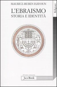 L' ebraismo. Storia e identità