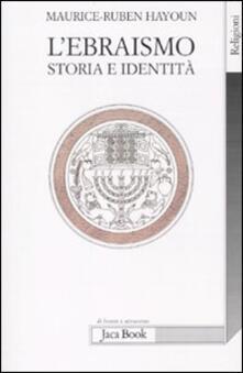 Writersfactory.it L' ebraismo. Storia e identità Image