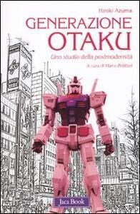 Foto Cover di Generazione Otaku. Uno studio della postmodernità, Libro di Hiroki Azuma, edito da Jaca Book